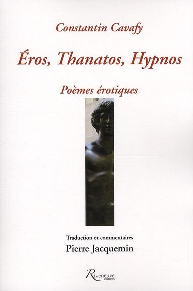EROS, THANATOS, HYPNOS - POEMES EROTIQUES