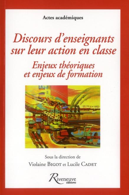 DISCOURS D'ENSEIGNANTS SUR LEUR ACTION EN CLASSE