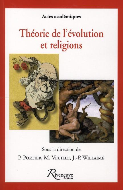 THEORIE DE L'EVOLUTION ET RELIGIONS