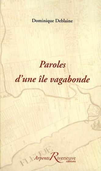 PAROLES D'UNE ILE VAGABONDE