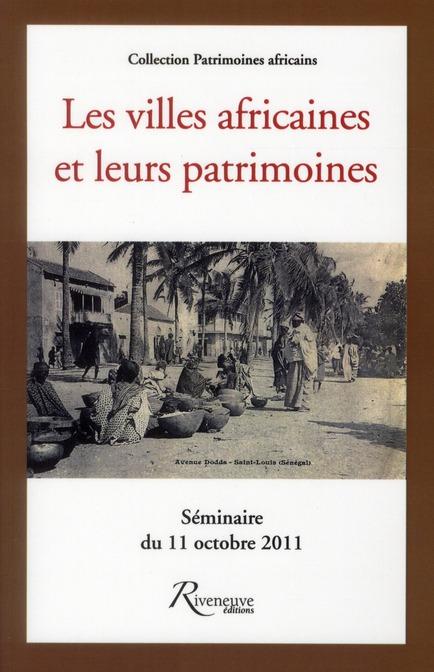 LES VILLES AFRICAINES ET LEUR PATRIMOINE