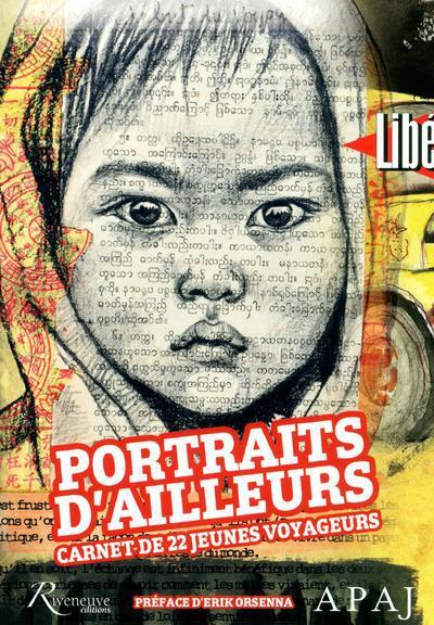 PORTRAITS D'AILLEURS, CARNETS DE 22 JEUNES VOYAGEURS