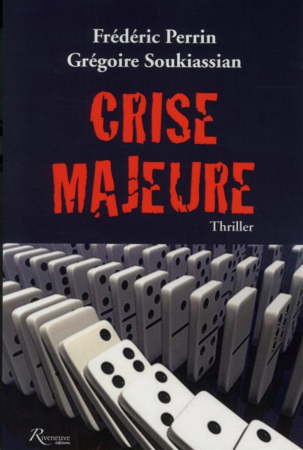 CRISE MAJEURE