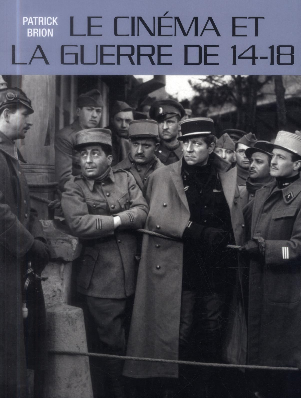LE CINEMA ET LA GUERRE DE 14-18