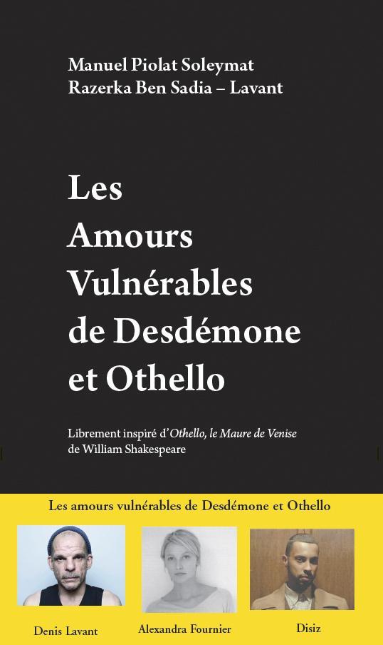 LES AMOURS VULNERABLES DE DESDEMONE ET OTHELLO
