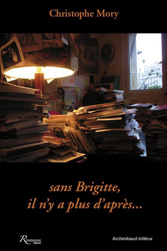 SANS BRIGITTE, IL N'Y A PLUS D'APRES...