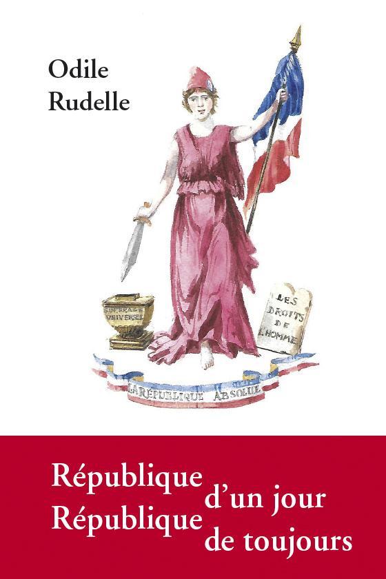 REPUBLIQUE D'UN JOUR, REPUBLIQUE DE TOUJOURS