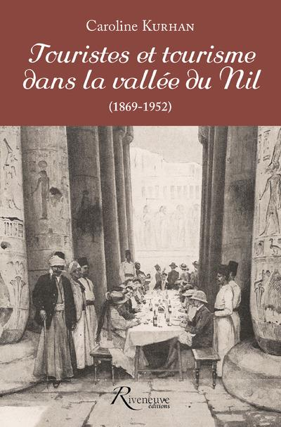 TOURISTES ET TOURISME DANS LA VALLEE DU NIL (1862-1952)