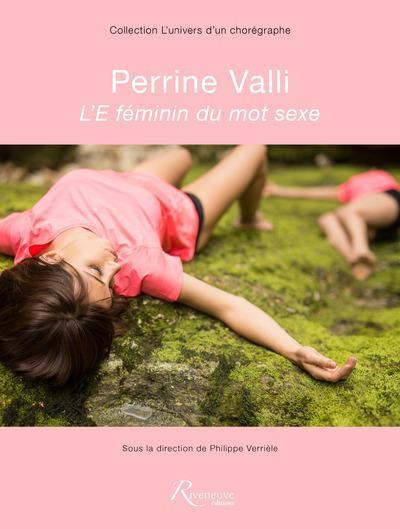 PERRINE VALLI - L'E FEMININ DU MOT SEXE