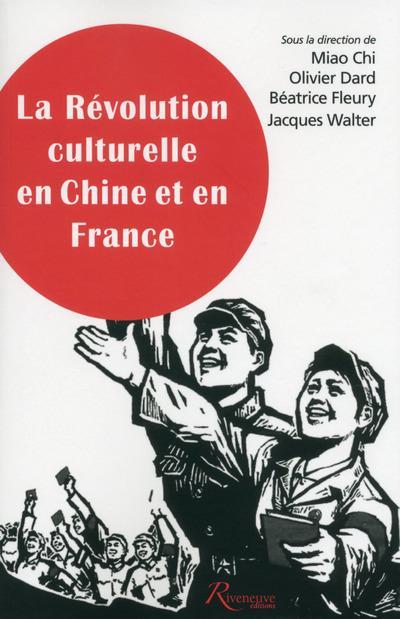 LA REVOLUTION CULTURELLE EN CHINE ET EN FRANCE