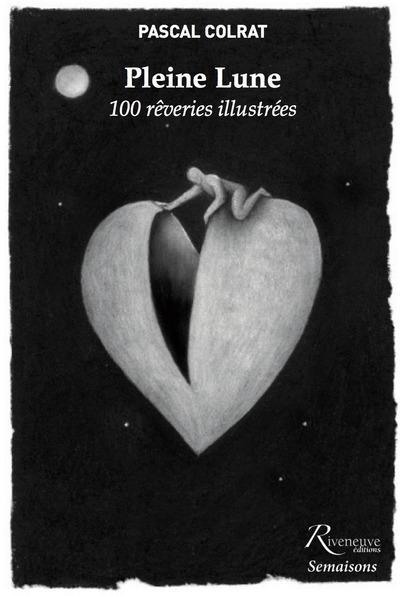 PLEINE LUNE - 100 REVERIES ILLUSTREES