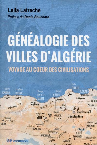 GENEALOGIE DES VILLES D'ALGERIE - VOYAGE AU COEUR DES CIVILISATIONS