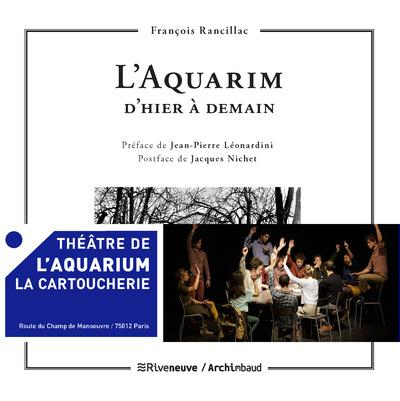 L'AQUARIUM, D'HIER A DEMAIN