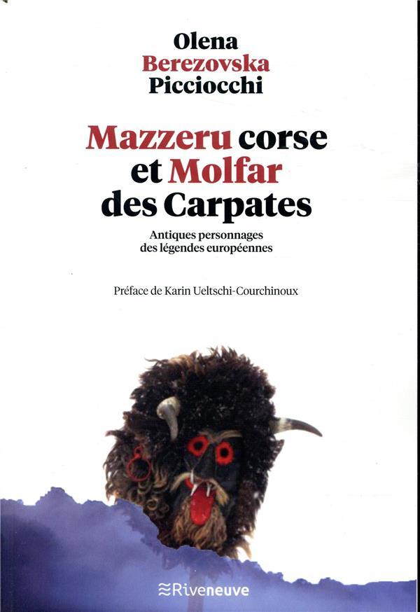 MAZZERU CORSE ET MOLFAR DES CARPATES - ANTIQUES PERSONNAGES DES LEGENDES EUROPEENNES