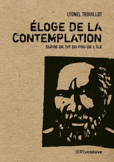 ELOGE DE LA CONTEMPLATION
