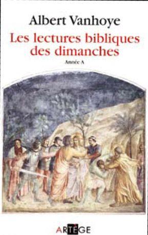 LECTURES BIBLIQUES DES DIMANCHES - ANNEE A