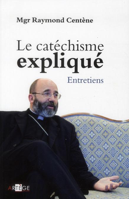 LE CATECHISME EXPLIQUE