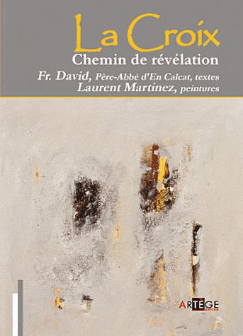 LA CROIX, CHEMIN DE REVELATION