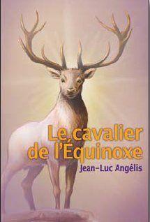 LE CAVALIER DE L'EQUINOXE