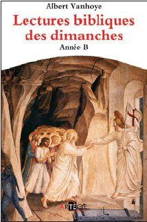 LECTURES BIBLIQUES DES DIMANCHES, ANNEE B