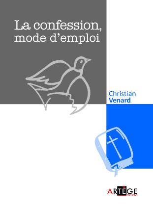 LA CONFESSION, MODE D'EMPLOI