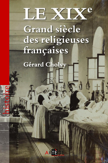 LE XIXE, GRAND SIECLE DES RELIGIEUSES FRANCAISES