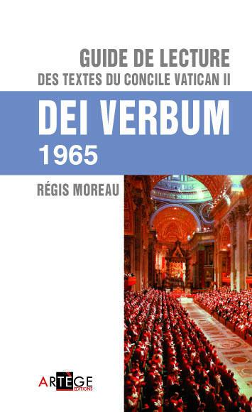 GUIDE DE LECTURE DES TEXTES DU CONCILE VATICAN II, DEI VERBUM