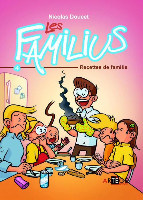 LES FAMILIUS, RECETTES DE FAMILLE - TOME 4