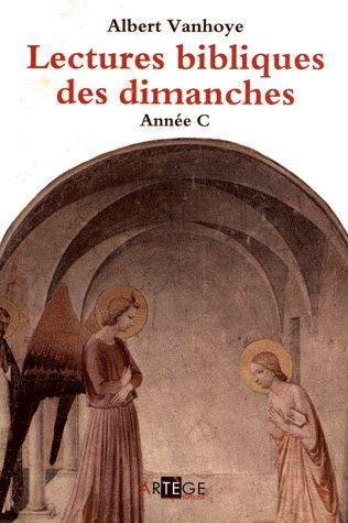 LECTURES BIBLIQUES DES DIMANCHES, ANNEE C