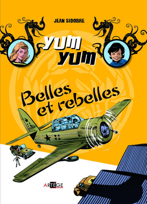 YUM YUM - BELLES ET REBELLES - TOME 2