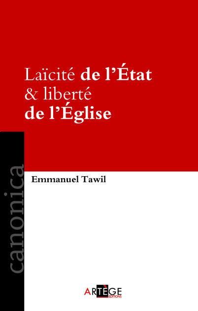 LAICITE DE L'ETAT & LIBERTE DE L'EGLISE