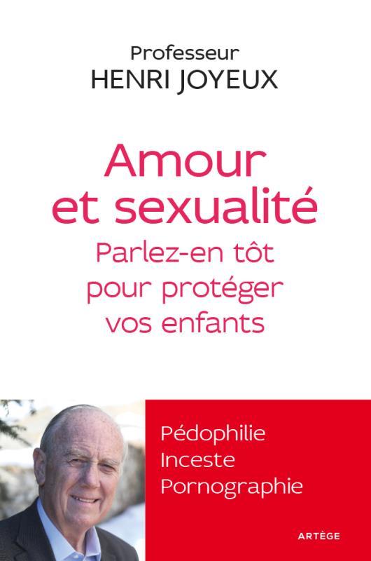 AMOUR ET SEXUALITE - PARLEZ-EN TOT POUR PROTEGER VOS ENFANTS