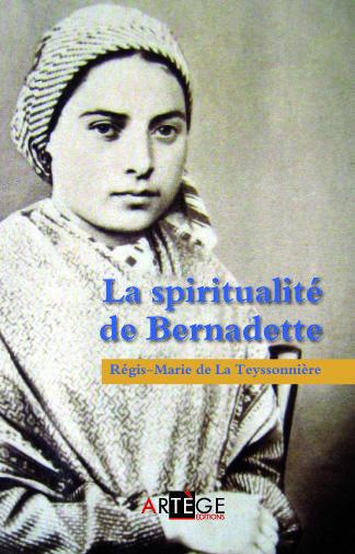 LA SPIRITUALITE DE BERNADETTE