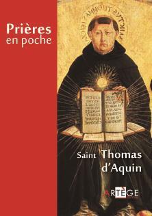 PRIERES EN POCHE - SAINT THOMAS D'AQUIN