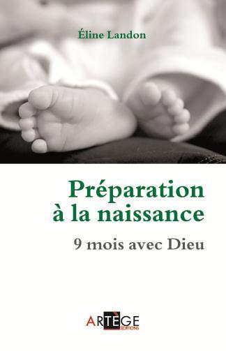 PREPARATION A LA NAISSANCE - 9 MOIS AVEC DIEU