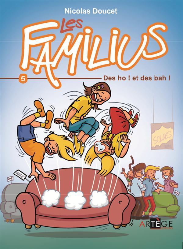 LES FAMILIUS, DES OH ! ET DES BAH ! - TOME 5