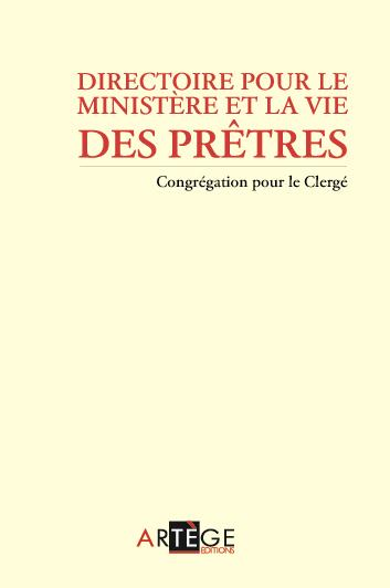 DIRECTOIRE POUR LE MINISTERE ET LA VIE DES PRETRES - NOUVELLE EDITION