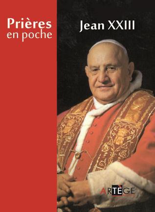 PRIERES EN POCHE - SAINT JEAN XXIII