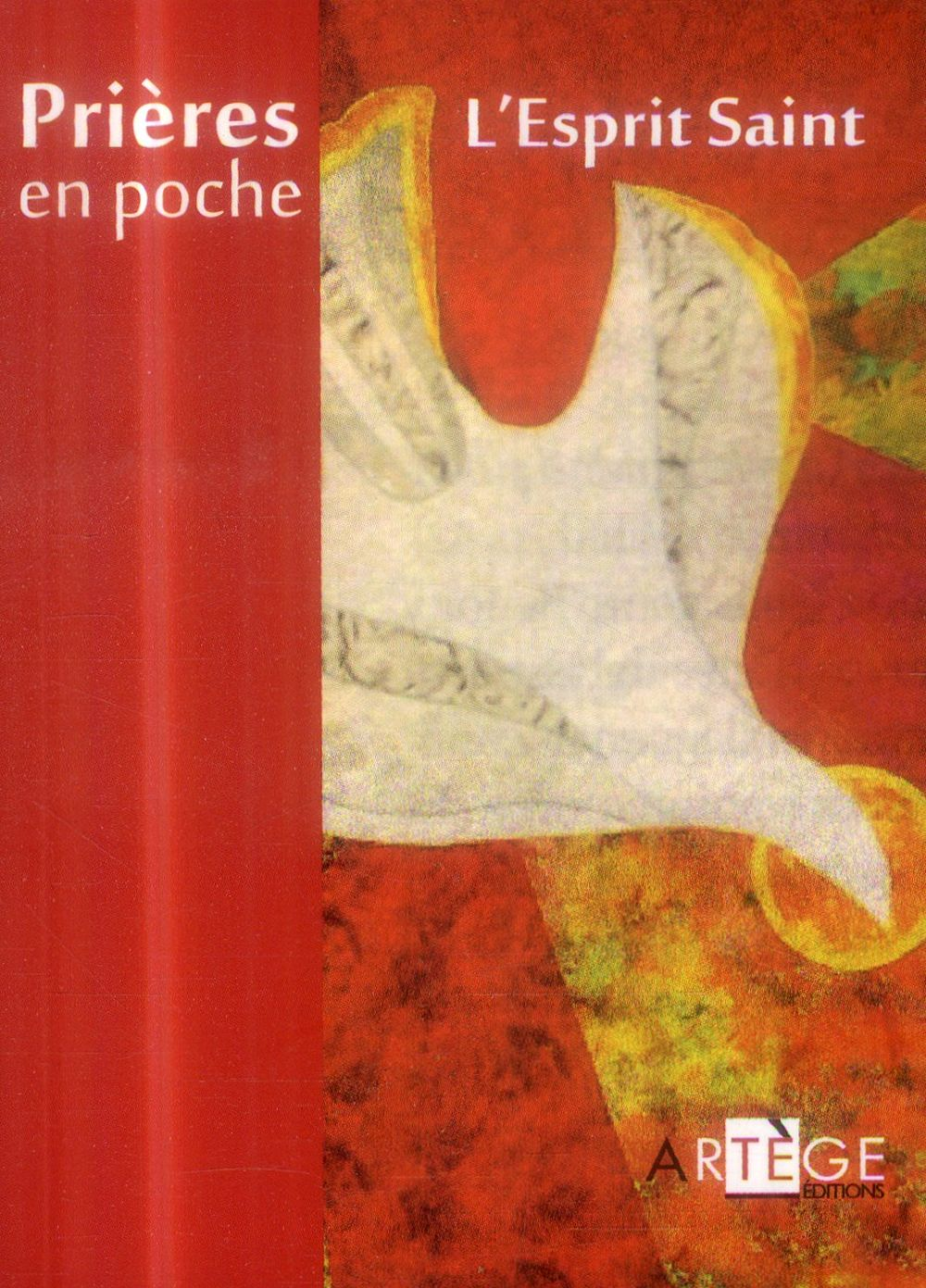 PRIERES EN POCHE - L'ESPRIT SAINT