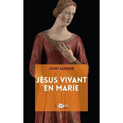 JESUS VIVANT EN MARIE