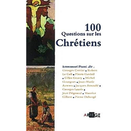100 QUESTIONS SUR LES CHRETIENS