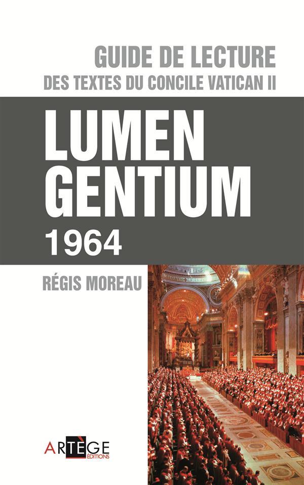 GUIDE DE LECTURE DES TEXTES DU CONCILE VATICAN II, LUMEN GENTIUM