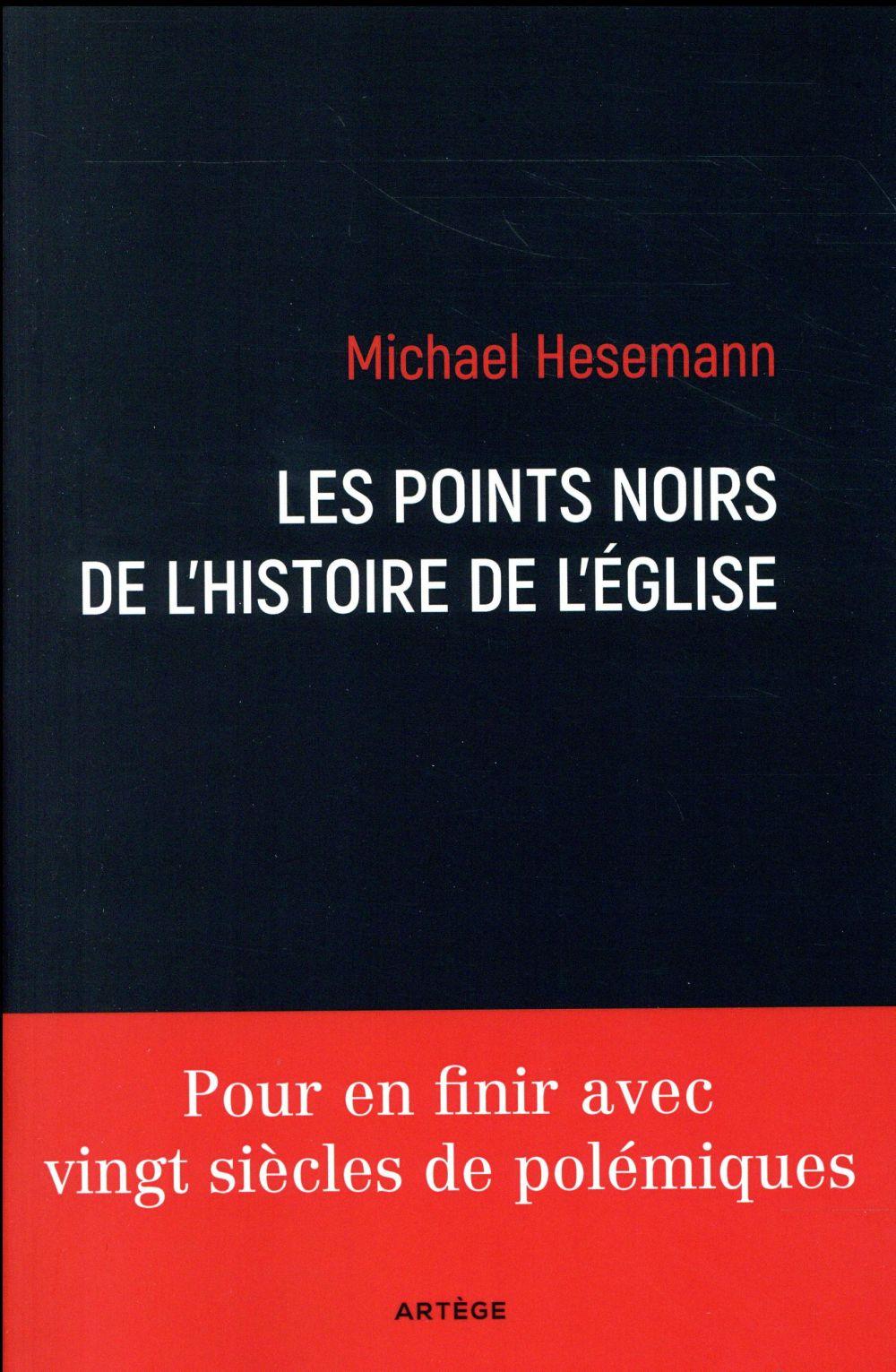 LES POINTS NOIRS DE L'HISTOIRE DE L'EGLISE