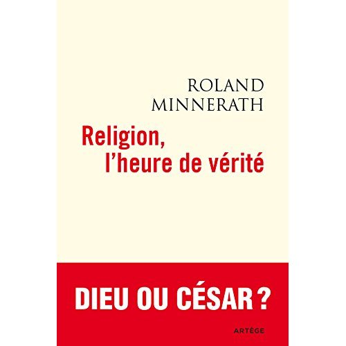 RELIGION, L'HEURE DE VERITE