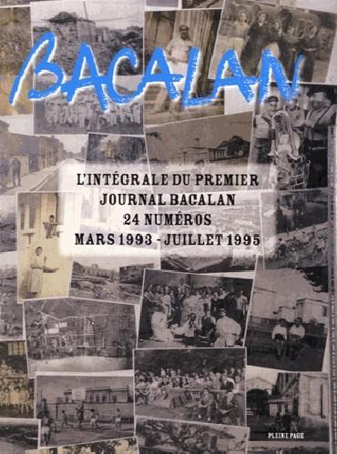 BACALAN - L'INTEGRALE DU PREMIER JOURNAL BACALAN, 24 NUMEROS MARS 1993 - JUILLET 1995