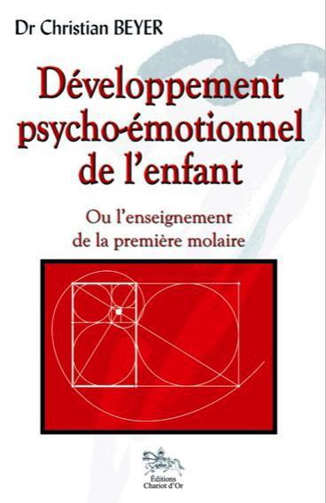 DEVELOPPEMENT PSYCHO-EMOTIONNEL DE L'ENFANT