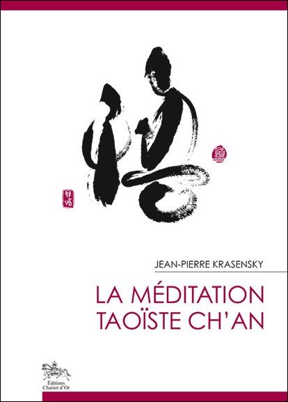 LA MEDITATION TAOISTE CH'AN