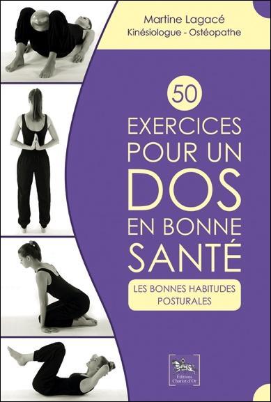 50 EXERCICES POUR UN DOS EN BONNE SANTE - LES BONNES HABITUDES POSTURALES