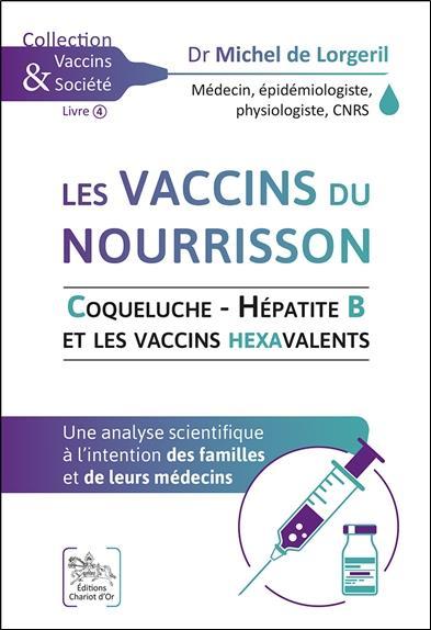LES VACCINS DU NOURRISSON - COQUELUCHE - HEPATITE B ET LES VACCINS HEXAVALENTS