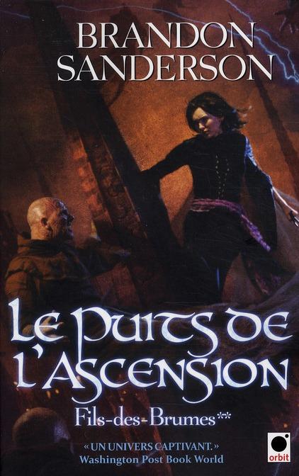LE PUITS DE L'ASCENSION, (FILS-DES-BRUMES**)